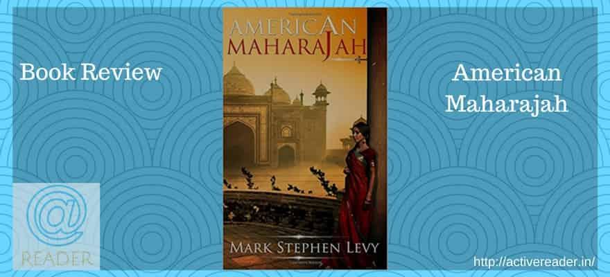 American Maharajah active reader review