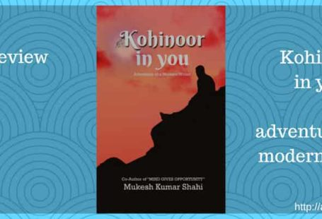 Kohinoor in You adventure of a modern writer review