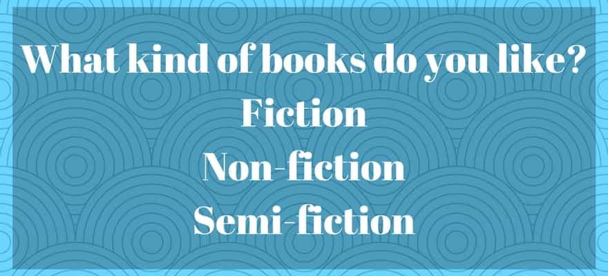 What kind of books do you like_FictionNon-fictionSemi-fiction