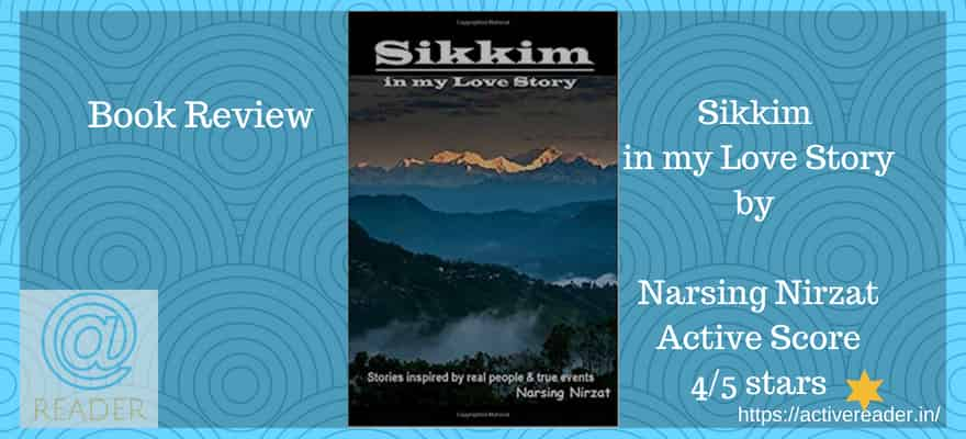 Sikkim in My Love Story book review