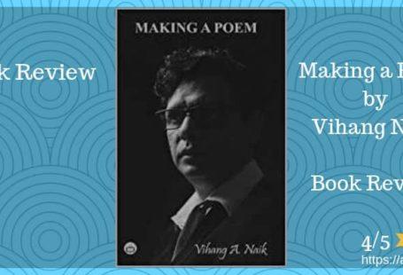 Making a Poem review Vihang Naik