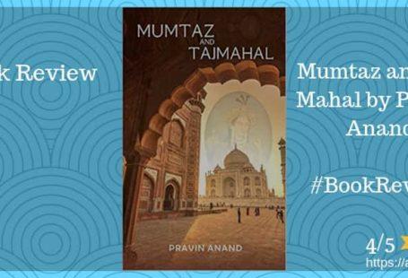 Mumtaz & Taj Mahal book review Pravin Anand